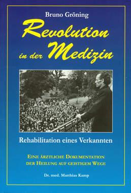 Bruno Gröning - Revolution in der Medizin_small