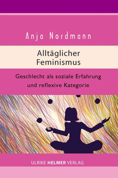 Alltäglicher Feminismus