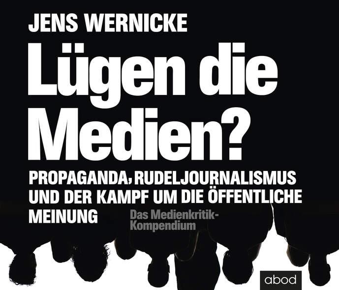 Lügen die Medien?