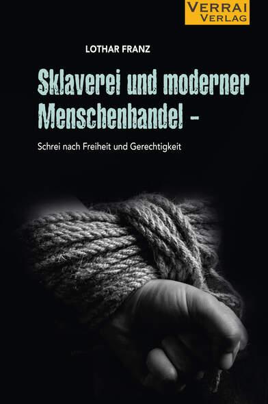 SKLAVEREI und moderner Menschenhandel