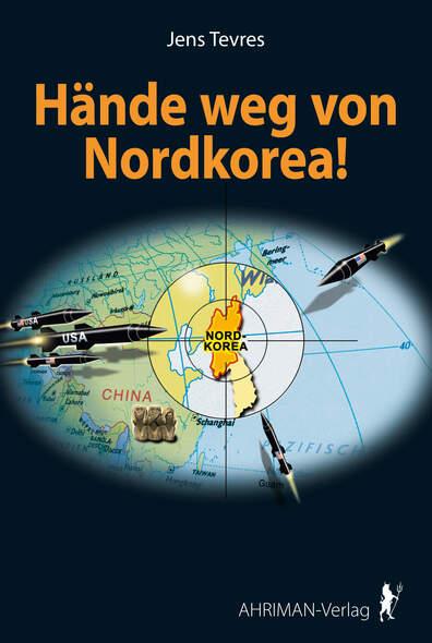 Hände weg von Nordkorea!