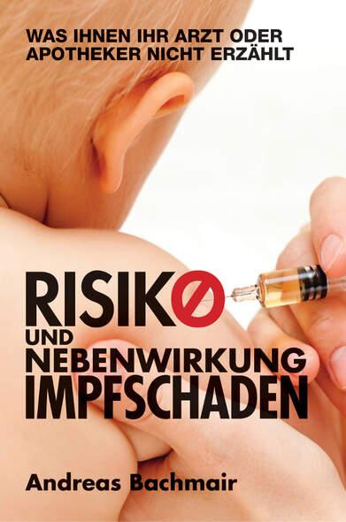 Risiko und Nebenwirkung Impfschaden