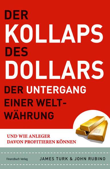 Der Kollaps des Dollars