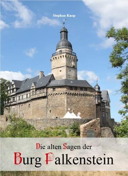 Die alten Sagen der Burg Falkenstein