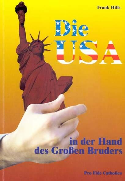 Die USA in der Hand des Grossen Bruders