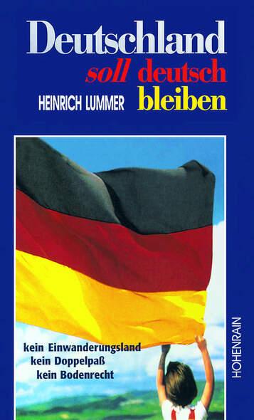 Deutschland soll deutsch bleiben