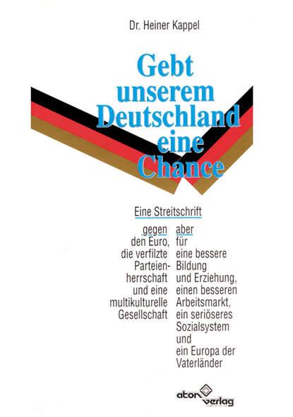 Gebt unserem Deutschland eine Chance