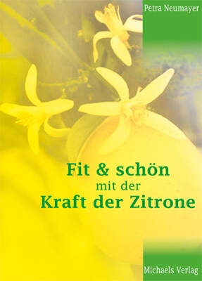 Fit & Schön mit der Kraft der Zitrone