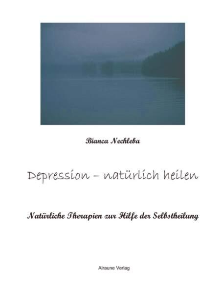 Depression - natürlich heilen