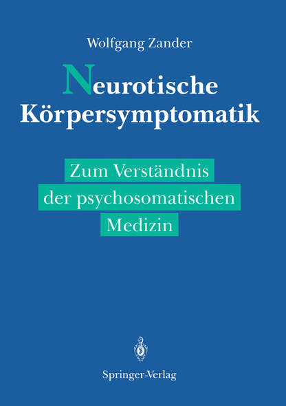 Neurotische Körpersymptomatik