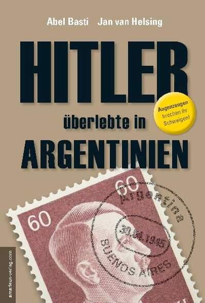 FBI-Dokument veröffentlicht: Adolf Hitler und Eva Braun nach Argentinien geflohen 2