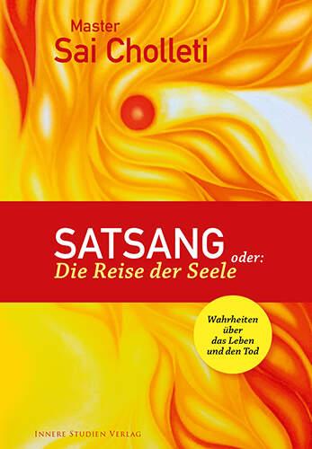 Satsang oder: Die Reise der Seele