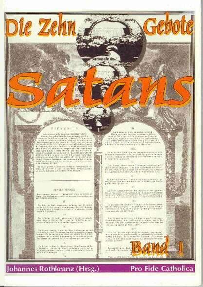 Die zehn Gebote Satans / Die zehn Gebote Satans, Band 1