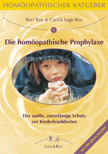 Homöopathischer Ratgeber Die homöopathische Prophylaxe bei Kinderkrankheiten