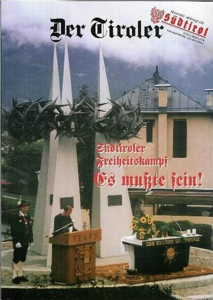 Der Tiroler - Südtiroler Freiheitskampf - Es musste sein
