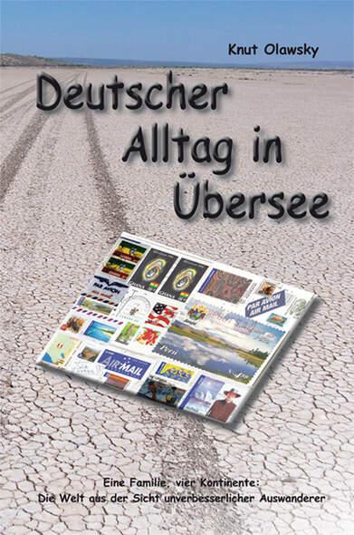 Deutscher Alltag in Übersee