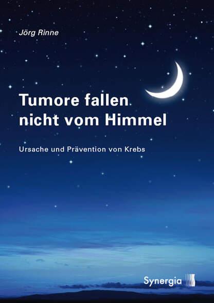 Tumore fallen nicht vom Himmel
