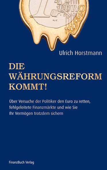 Die Währungsreform kommt!
