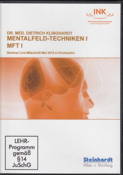 Mentalfeld-Techniken I  (MFT I)