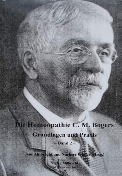 Die Homöopathie C. M. Bogers.