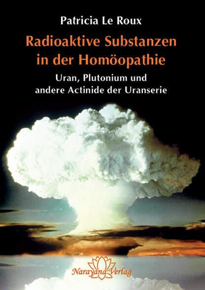 Radioaktive Substanzen in der Homöopathie