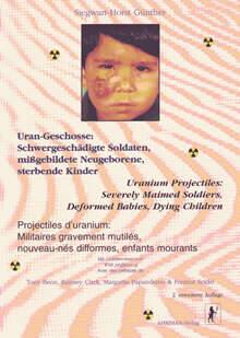 Uran-Geschosse: Schwergeschädigte Soldaten, mißgebildete Neugeborene, sterbende Kinder