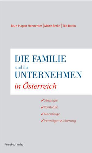 Die Familie und ihr Unternehmen in Österreich
