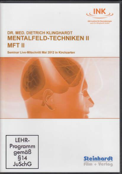 Mentalfeld-Techniken II  (MFT II)