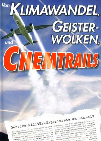 Von Klimawandel, Geisterwolken und Chemtrails