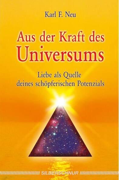 Aus der Kraft des Universums