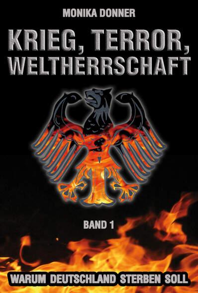 Krieg, Terror, Weltherrschaft / Krieg, Terror, Weltherrschaft - Band 1