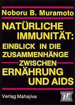 Natürliche Immunität: Einblick in die Zusammenhänge zwischen Ernährung und AIDS