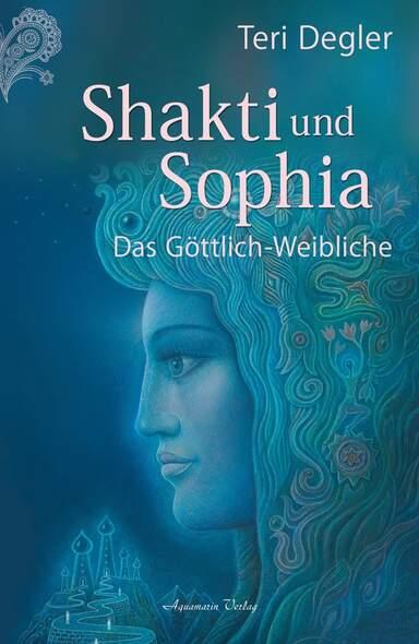 Shakti und Sophia
