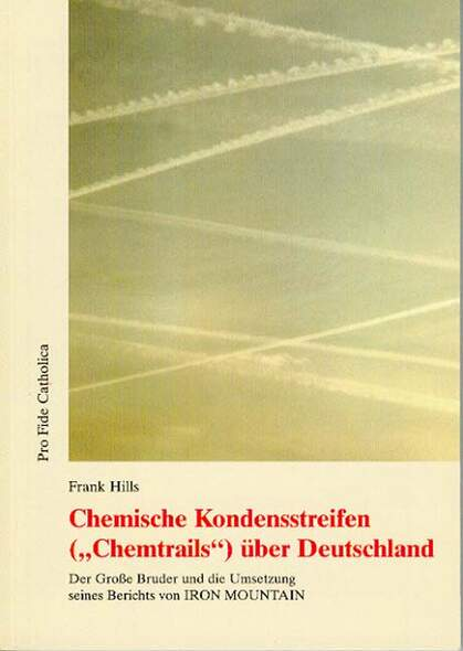 Chemische Kondensstreifen (Chemtrails) über Deutschland