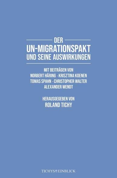 Der UN-Migrationspakt und seine Auswirkungen