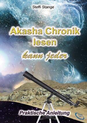 Akasha Chronik lesen kann jeder