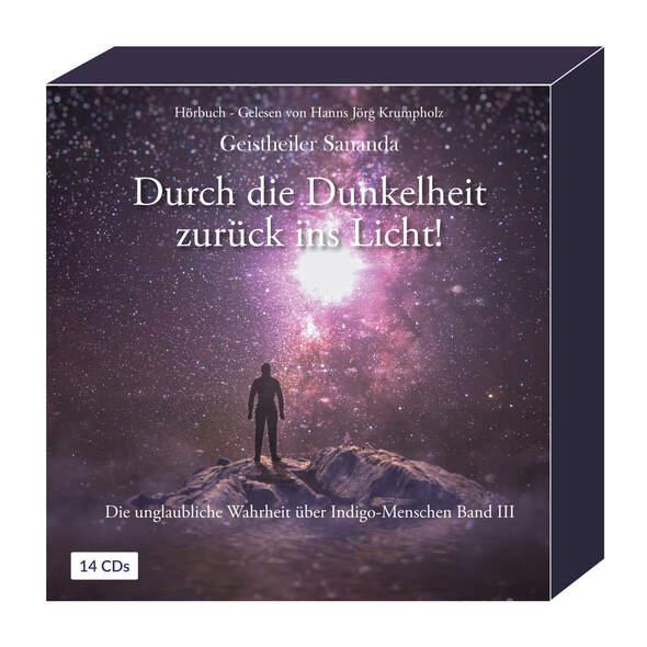 Geistheiler Sananda: Durch die Dunkelheit zurück ins Licht!