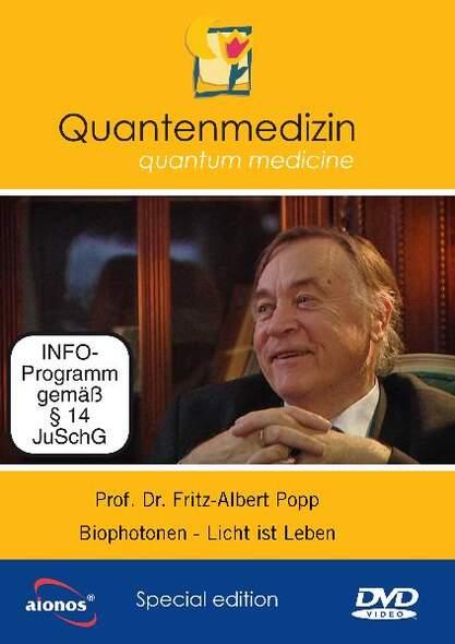 Prof. Dr. Fritz-Albert Popp: Biophotonen - Licht ist Leben
