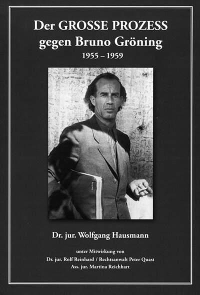 Der GROSSE PROZESS gegen Bruno Gröning 1955-1959