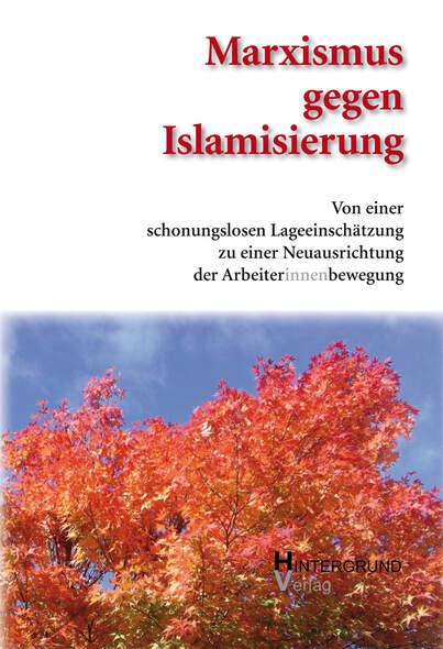 Marximus gegen Islamisierung.