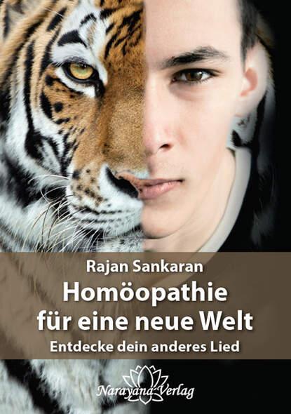 Homöopathie für eine neue Welt