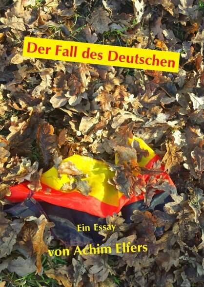 Der Fall des Deutschen