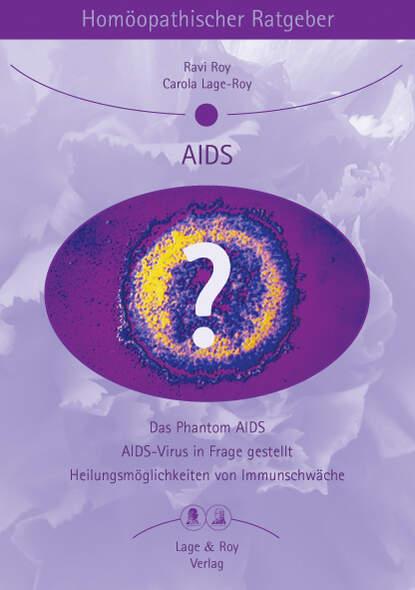 Homöopathischer Ratgeber Aids
