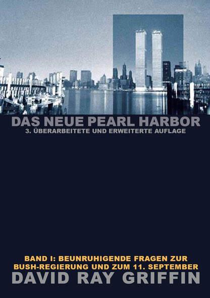 Das Neue Pearl Harbor - Band 1