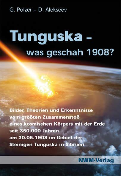 Tunguska, was geschah 1908?