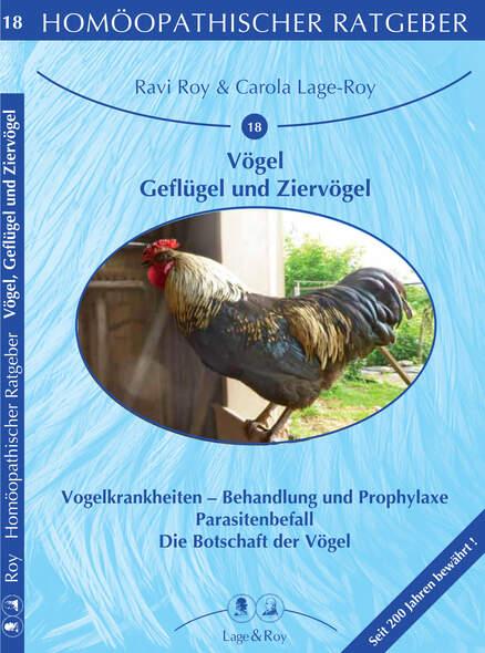 Homöopathischer Ratgeber Vögel - Geflügel und Ziervögel