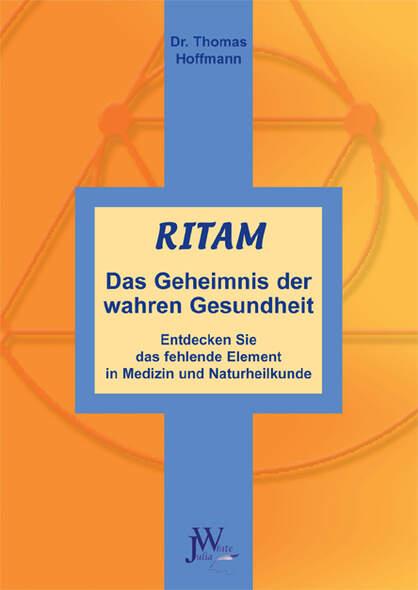 Ritam - Das Geheimnis der wahren Gesundheit