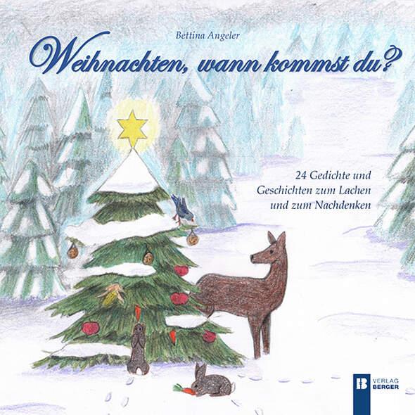 Weihnachten, wann kommst du?