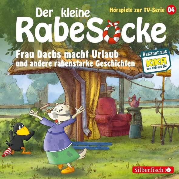 Der kleine Rabe Socke - Frau Dachs macht Urlaub und andere rabenstarke Geschichten (Hörspiele zur TV Serie 4)