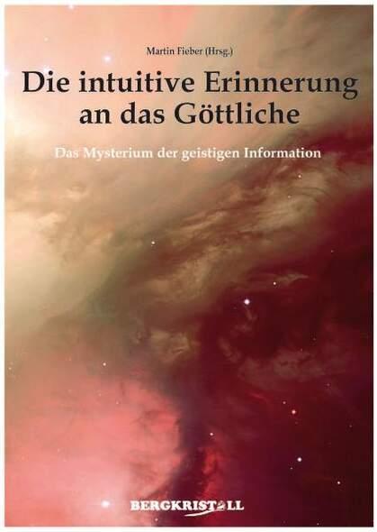 Die intuitive Erinnerung an das Göttliche